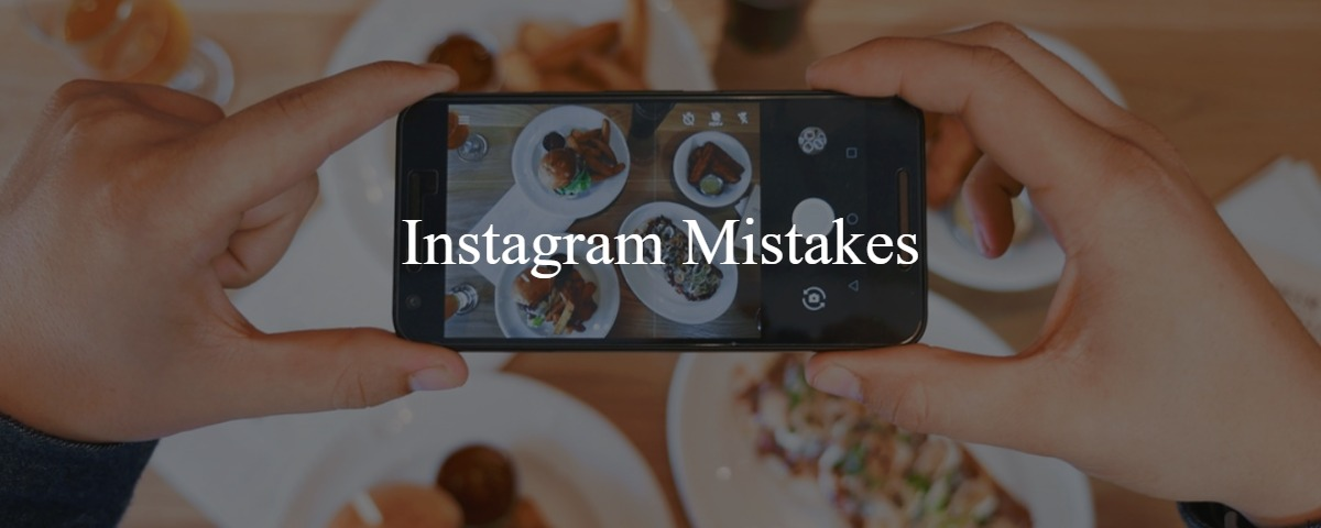 7 Instagram Mistakes Social Media Managers Should Avoid