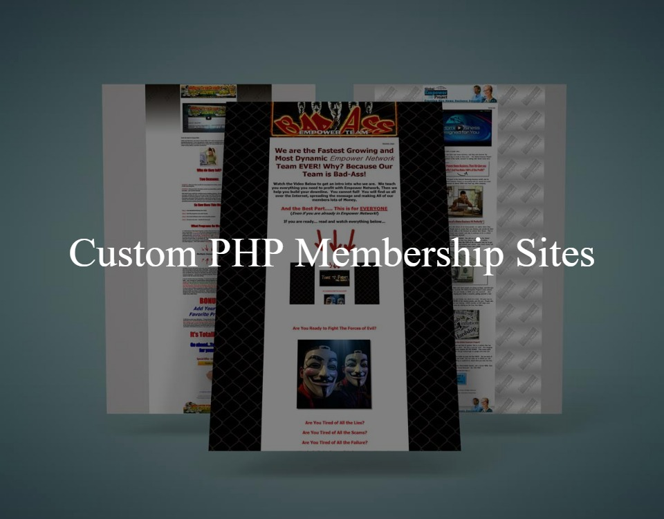 Custom PHP membership sites