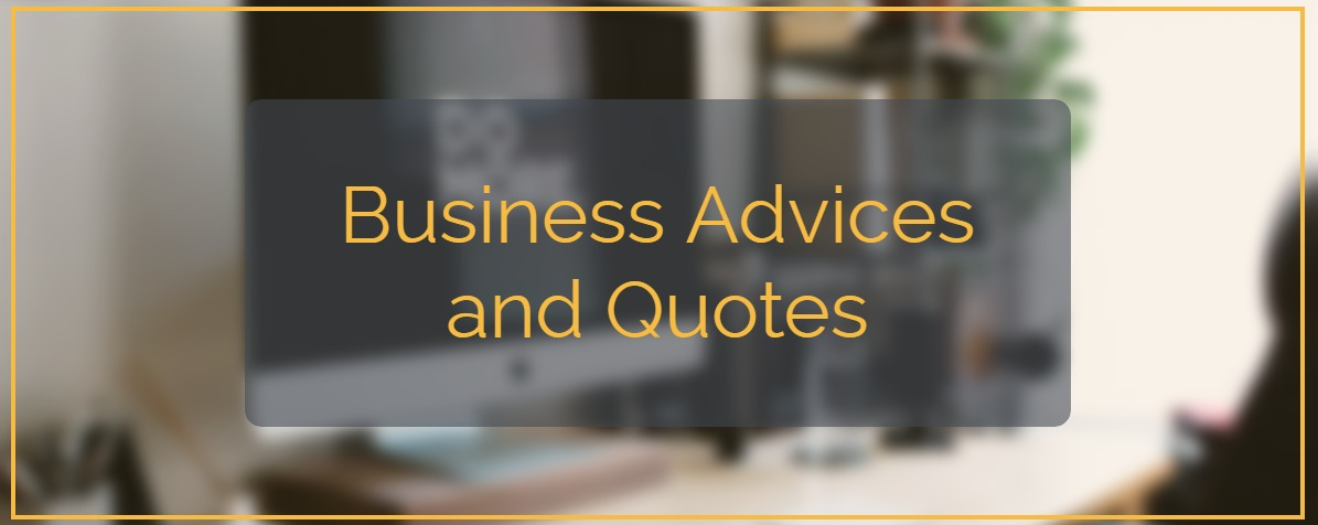 Business Advices and Quotes 47