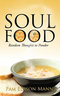 Xulon Press Author Pam Mann, Soul Food