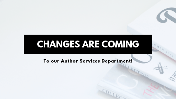 We've got some exciting changes come to our Author Services department!