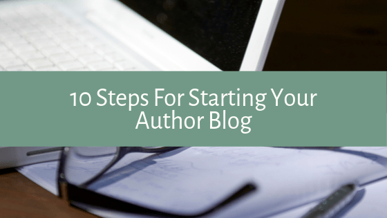 A step-by-step description of the 10 things you need to know when starting your first author blog. We've got you covered!