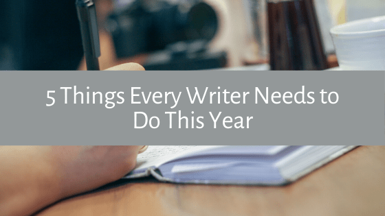 Looking to be a more productive writer this year? Here are 5 Things Every Writer Needs to Do This Year to increase their productivity.