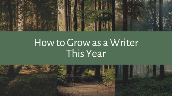 Is 2020 the year you grow as a writer? In this post, we cover some tips to help you grow in your craft this year, no matter where you're starting from.