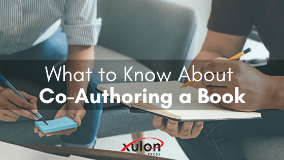 There are steps you have to take when co-authoring that you wouldn't typically think about if writing solo. Here are 10 tips about co-authoring your book: