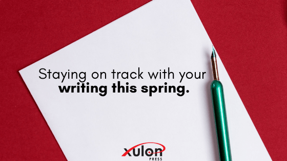 Did you know most people give up on their goals by February? Here are some tips to help youstay on track with your writing this spring: 1. Update your a...
