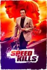 Speed Kills (2018) BluRay 480p & 720p Full HD Movie Download