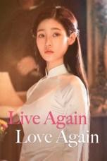 Live Again, Love Again (2018) WEBRip 480p, 720p & 1080p Mkvking - Mkvking.com