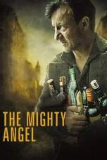 The Mighty Angel (2014) BluRay 480p & 720p Free HD Movie Download