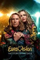 Eurovision Song Contest: The Story of Fire Saga (2020) WEB-DL 480p & 720p