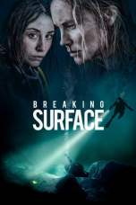 Breaking Surface (2020) WEB-DL 480p & 720p Full Movie Download
