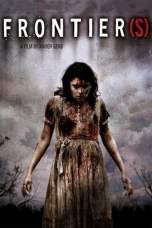 Frontier(s) (2007) WEBRip 480p & 720p French Movie Download