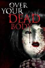 Over Your Dead Body (2014) BluRay 480p & 720p Full Movie Download