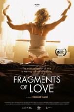 Fragments of Love (2016) WEBRip 480p & 720p 18+ Movie Download
