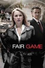 Fair Game (2010) BluRay 480p | 720p | 1080p Movie Download