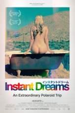 Instant Dreams (2017) WEBRip 480p | 720p | 1080p Movie Download