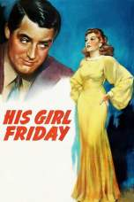 His Girl Friday (1940) BluRay 480p | 720p | 1080p Movie Download