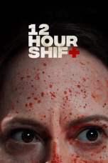 12 Hour Shift (2020) BluRay 480p, 720p & 1080p Movie Download