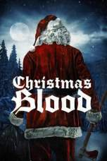 Christmas Blood (2017) BluRay 480p | 720p | 1080p Movie Download