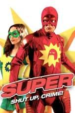 Super (2010) BluRay 480p, 720p & 1080p Movie Download