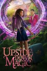 Upside-Down Magic (2020) WEBRip 480p, 720p & 1080p Movie Download