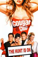 Cougar Club (2007) BluRay 480p, 720p & 1080p Movie Download