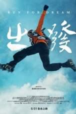 Run for dream (2019) WEBRip 480p, 720p & 1080p Movie Download