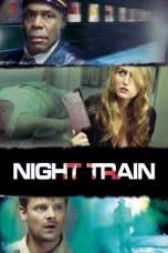 Night Train (2009) BluRay 480p & 720p Movie Download