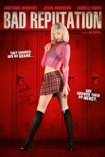 Bad Reputation (2005) BluRay 480p, 720p & 1080p Movie Download