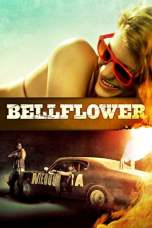 Bellflower (2011) BluRay 480p, 720p & 1080p Movie Download