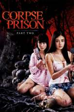 Corpse Prison: Part 2 (2017) BluRay 480p, 720p & 1080p Movie Download