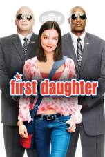 First Daughter (2004) WEB-DL 480p & 720p Movie Download