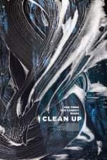 Clean Up (2018) WEBRip 480p, 720p & 1080p Movie Download