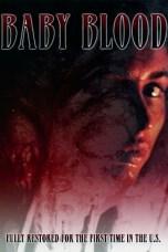 Baby Blood (1990) BluRay 480p, 720p & 1080p Movie Download