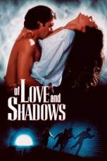 Of Love and Shadows (1994) WEBRip 480p, 720p & 1080p Movie Download