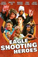 The Eagle Shooting Heroes (1993) BluRay 480p, 720p & 1080p Movie Download