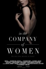 In the Company of Women (2015) WEBRip 480p, 720p & 1080p Mkvking - Mkvking.com