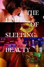The Limit of Sleeping Beauty (2017) BluRay 480p, 720p & 1080p Movie Download