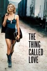 The Thing Called Love (1993) WEB-DL 480p & 720p Mkvking - Mkvking.com