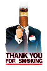 Thank You for Smoking (2005) WEBRip 480p, 720p & 1080p Mkvking - Mkvking.com