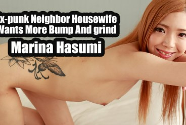 Marina Hasumi Ex-punk Neighbor Housewife Wants More Bump And grind