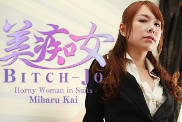 Miharu Kai Bitch-jo -Horny Woman in Suits