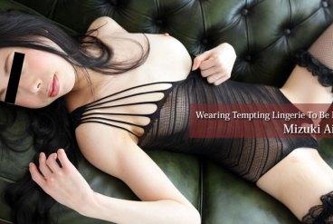 Mizuki Aihara Wearing Tempting Lingerie To Be Excited