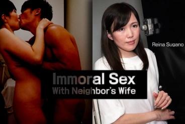 Reina Sugano Immoral Sex With Neighbor s Wife