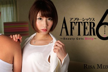 Risa Mizuki After 6 -Beauty Gets Dirty