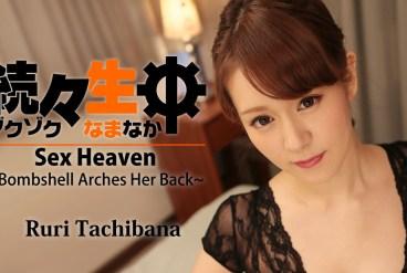 Ruri Tachibana Sex Heaven -Bombshell Arches Her Back