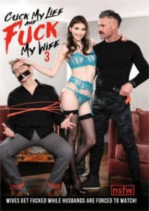 Cuck My Life and Fuck My Wife 3