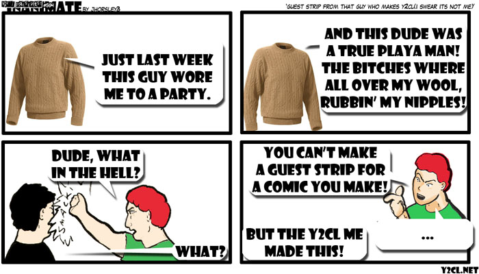 Guest Strip From That Guy Who Makes Y2cl