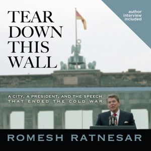 Tear Down This Wall by Romesh Ratnesar audiobook