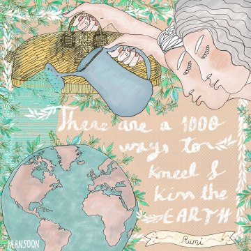 Hand-Lettering Travel Quote: Kiss the Earth | By Yaansoon Illustration + Art | Rumi Quote, Travel Illustration, Earth Day Illustration, Pen and Ink Illustration, #EarthDay #EarthDay2017 #CreateABetterEarth, Hand-Lettered Quote, Eco-Travel Illustration